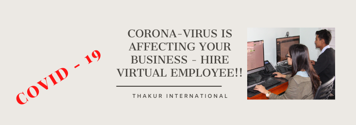CORONAVIRUS is affecting your Business – Hire Virtual Employee